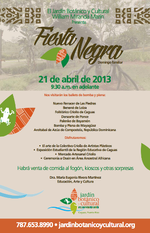 Fiesta negra 2013 caguas son de aqui pr for Actividades jardin botanico caguas