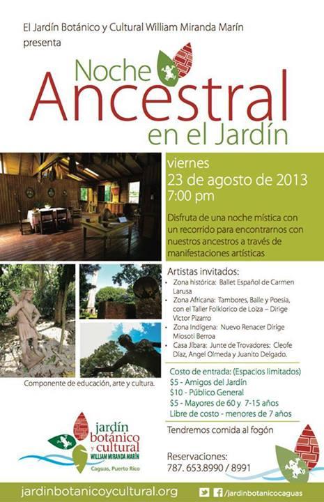 Noche ancestral en el jard n agosto 2013 son de aqui pr for Actividades jardin botanico caguas