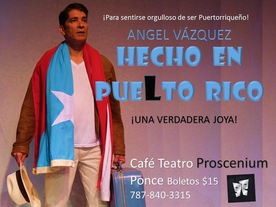 Hecho En Puelto Rico @ Ponce