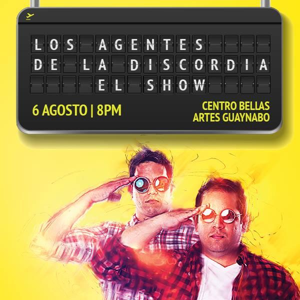 Los Agentes de la Discordia- El Show