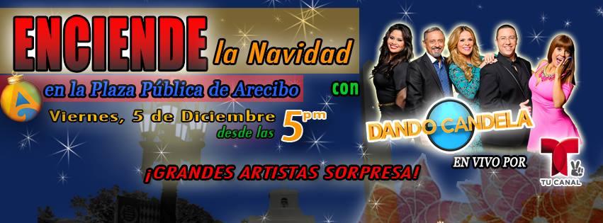 Enciende la Navidad 2014 @ Arecibo