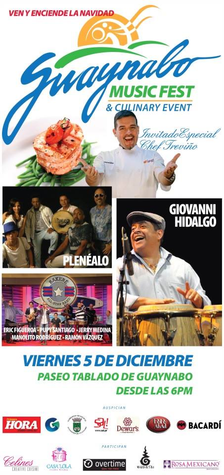 Guaynabo Music Fest & Culinary Event