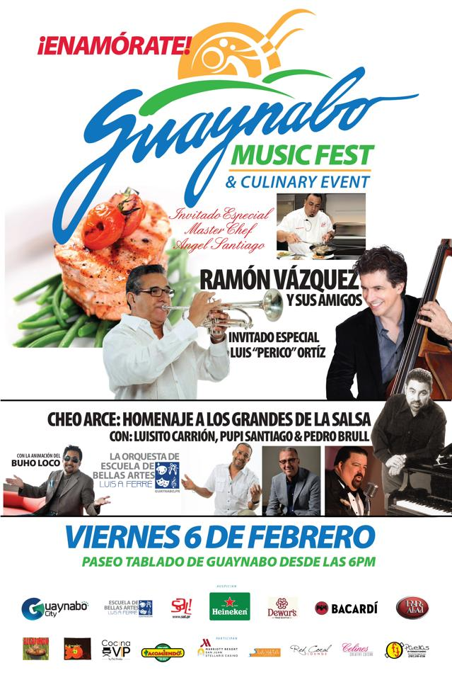 Guaynabo Music Fest & Culinary Event- Febrero 2015