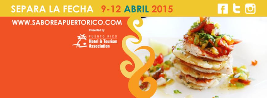 Saborea Puerto Rico- A Culinary Extravaganza