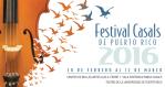 Festival Casals de Puerto Rico 2016