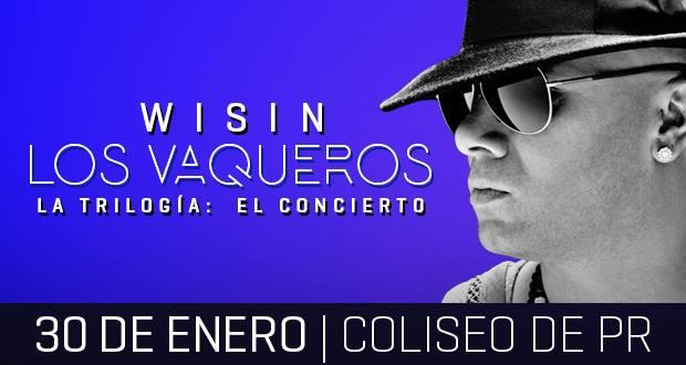 Wisin Los Vaqueros La Trilogía- El Concierto
