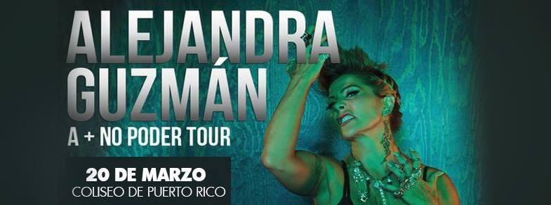 Alejandra Guzmán- A + No Poder Tour