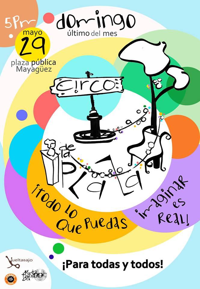 Circo de la Plaza @ Mayagüez