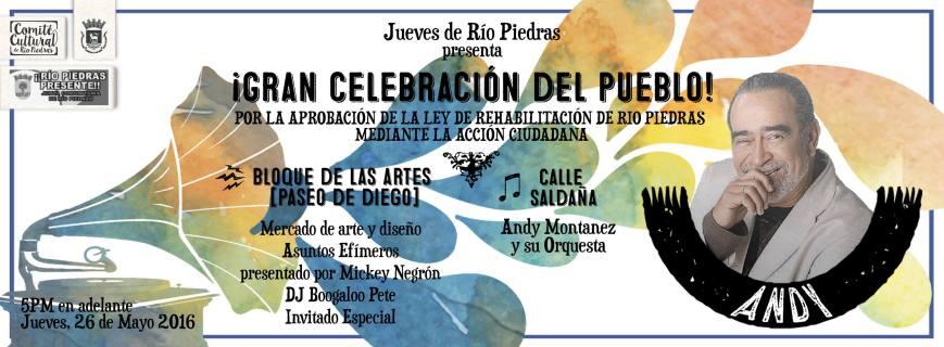 Jueves de Río Piedras- ¡Gran Celebración del Pueblo!