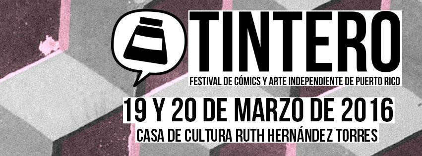Tintero- Festival de Cómics y Arte Independiente de Puerto Rico 2016