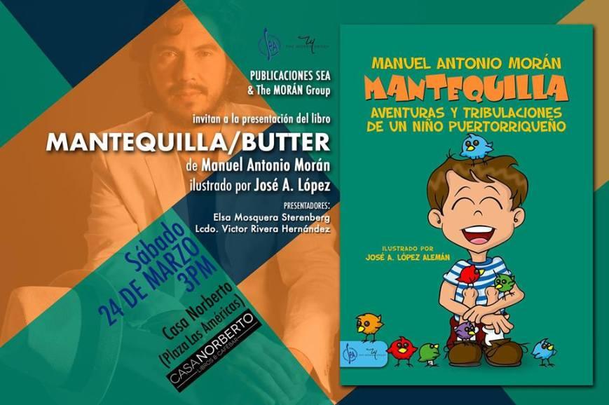 Presentación en Puerto Rico de Mantequilla de Manuel A. Morán