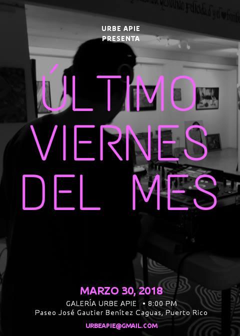 Último Viernes del Mes @ Caguas